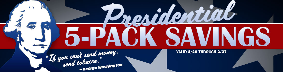 Presidential Savings on Premium 5-Packs - Starting @ $6.99!